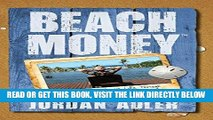 [READ] EBOOK Beach Money: Creating Your Dream Life Through Network Marketing ONLINE COLLECTION