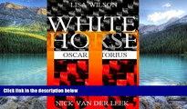 Books to Read  WHITE HORSE III: Oscar Pistorius (Oscar Pistorius Murder Trial eBook Series 13)