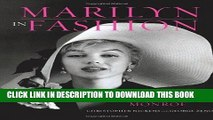 Ebook Marilyn in Fashion: The Enduring Influence of Marilyn Monroe Free Read