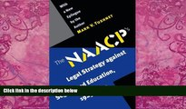 Big Deals  The NAACP s Legal Strategy against Segregated Education, 1925-1950  Full Ebooks Most