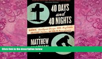 Books to Read  40 Days and 40 Nights: Darwin, Intelligent Design, God, Oxycontin®, and Other