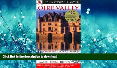 Loire Valley Eyewitness Travel Guides