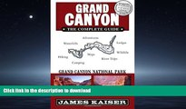 READ THE NEW BOOK Grand Canyon: The Complete Guide: Grand Canyon National Park READ EBOOK