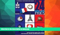 READ  24 Hours - Paris: An Hour-by-Hour Guide to the Coolest Entertainment, Eateries