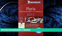 READ BOOK  Michelin Red Guide Paris, 2011: Hotels   Restaurants (Michelin Red Guide Paris: