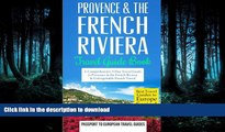 FAVORITE BOOK  Provence: Provence   the French Riviera: Travel Guide Book-A Comprehensive 5-Day