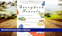 FAVORIT BOOK Storybook Travels: From Eloise s New York to Harry Potter s London, Visits to 30 of