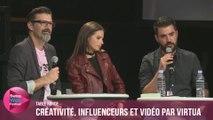 Créativité, influenceurs et vidéo par Virtua