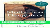 [PDF] Motherless Daughters: The Legacy of Loss, 20th Anniversary Edition Popular Online