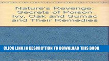 [PDF] Nature s Revenge: The Secrets of Poison Ivy, Poison Oak, Poison Sumac, and Their Remedies