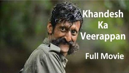Khandesh Ka Veerappan | Full Movie | Comedy Spoof Film