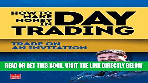 [Free Read] How to Make Money in Day Trading Full Online