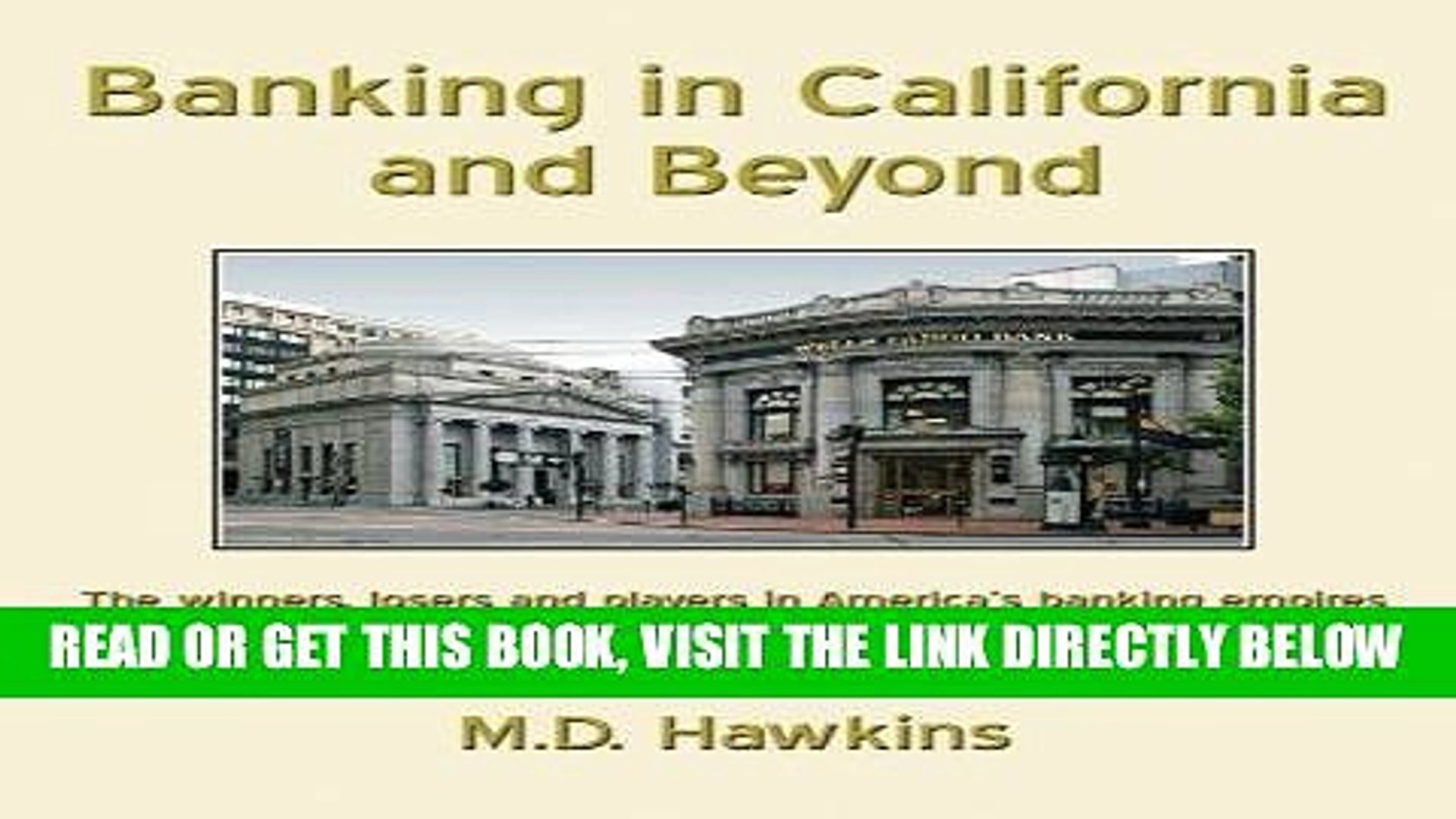 [Free Read] Banking in California and Beyond: The Winners, Losers and Players in America s Banking