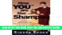[Free Read] How YOU Are Like Shampoo breakthrough Personal Branding System based on big-brand
