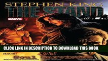 Ebook Stephen King s The Stand Vol. 3: Soul Survivors (Stand (Marvel)) Free Download