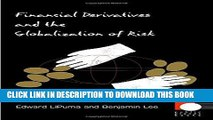 [Free Read] Financial Derivatives and the Globalization of Risk Full Online