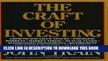 [New] Ebook The Craft of Investing: Growth and Value Stocks, Emerging Markets, Market Timing,