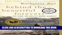 Best Seller Behind the Beautiful Forevers: Life, death, and hope in a Mumbai undercity Free Read
