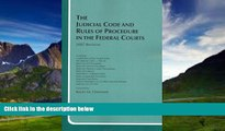 Big Deals  The Judicial Code and Rules of Procedure in the Federal Courts  Full Ebooks Most Wanted