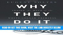 [Free Read] Why They Do It: Inside the Mind of the White-Collar Criminal Full Online