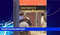 Big Deals  Legal Aspects Of Corrections Management  Full Ebooks Best Seller