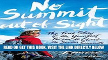 Read Now No Summit out of Sight: The True Story of the Youngest Person to Climb the Seven Summits
