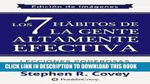 Ebook Los 7 Hábitos de la Gente Altamente Efectiva: Edición de Imágenes (Spanish Edition) Free