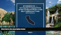 Books to Read  Evidence, A Concise Comparison of the Federal Rules with the California Code, 2012