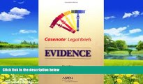 Books to Read  Casenotes Legal Briefs: Evidence - Keyed to Waltz   Park  Best Seller Books Most