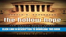 [Free Read] The Hollow Hope: Can Courts Bring About Social Change? Second Edition (American