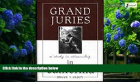 Big Deals  Grand Juries in California: A Study in Citizenship  Best Seller Books Most Wanted