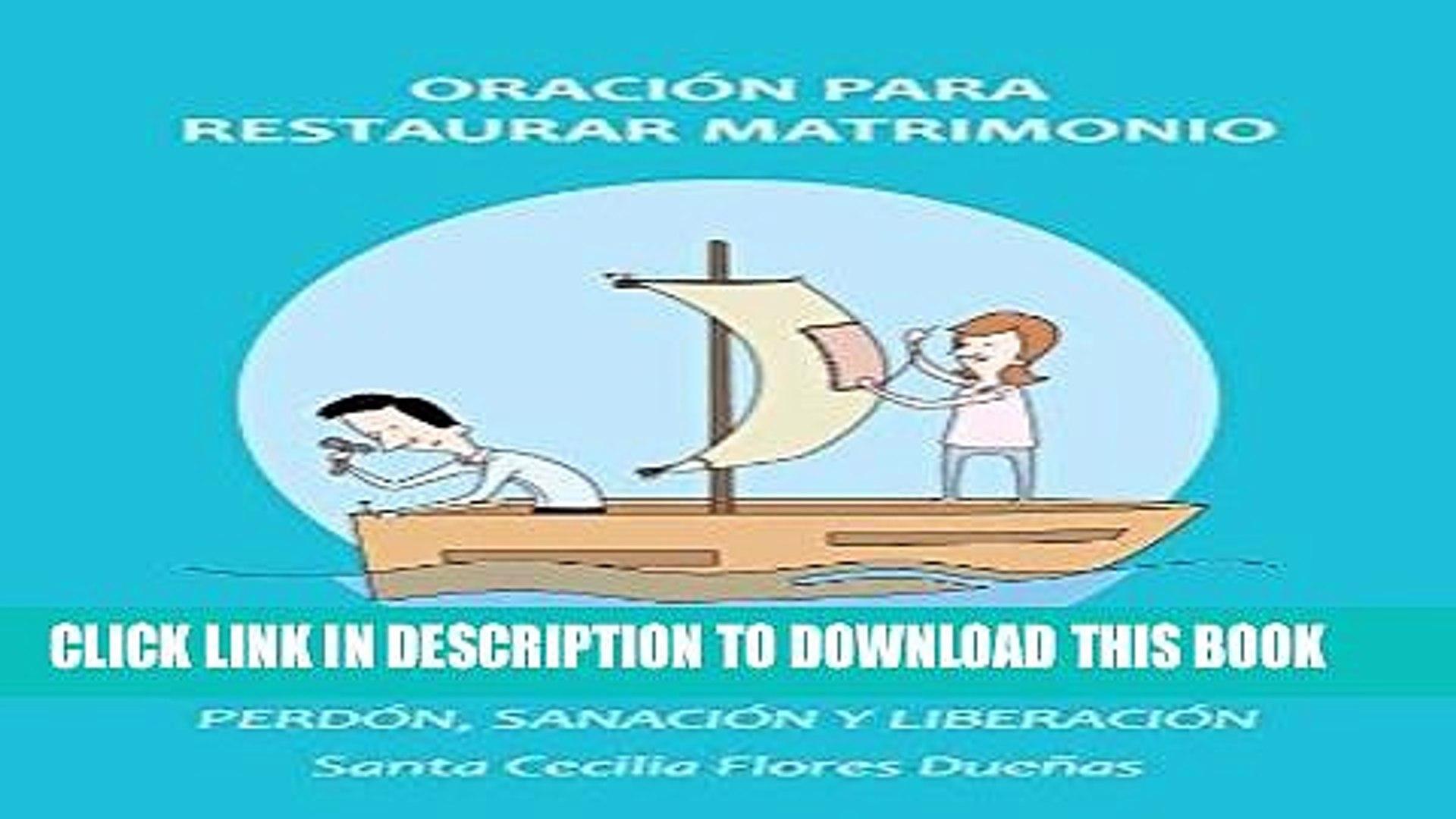 Best Seller Oración para restaurar matrimonios: Perdón, sanación y liberación (Spanish