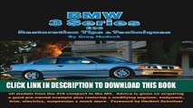 [PDF] BMW 3 Series E36 Restoration Tips   Techniques: How to Restore E36 - 3 Series BMWs Built