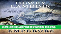 [BOOK] PDF Kings and Emperors: An Alan Lewrie Naval Adventure (Alan Lewrie Naval Adventures)
