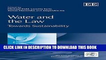 Read Now Water and the Law: Towards Sustainability (IUCN Academy of Environmental Law series)