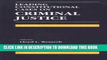 Read Now Leading Constitutional Cases on Criminal Justice (Leading Constitutional Cases on