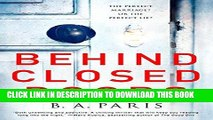 Read Now Behind Closed Doors: The most emotional and intriguing psychological suspense thriller