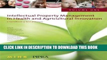 [READ] EBOOK Intellectual Property Management in Health and Agricultural Innovation: A Handbook of