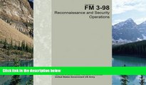 Big Deals  Field Manual FM 3-98 Reconnaissance and Security Operations July 2015  Best Seller