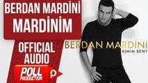 BERDAN MARDİNİ - MARDİNİM  ( OFFICIAL AUDIO )