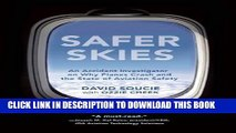 [PDF] Safer Skies: An Accident Investigator on Why Planes Crash and the State of Aviation Safety
