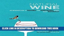 [Free Read] Natural Wine: An introduction to organic and biodynamic wines made naturally Free