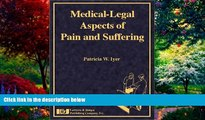Big Deals  Medical-Legal Aspects of Pain and Suffering  Full Ebooks Most Wanted