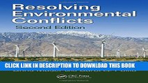 [FREE] EBOOK Resolving Environmental Conflicts, Second Edition (Social Environmental