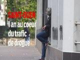 Saint-Ouen : un an au cœur du trafic de drogue