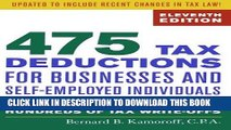 [Ebook] 475 Tax Deductions for Businesses and Self-Employed Individuals: An A-to-Z Guide to