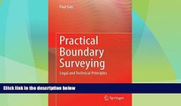 Big Deals  Practical Boundary Surveying: Legal and Technical Principles  Best Seller Books Most