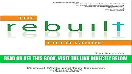 ebook download the rebuilt field guide ten steps for getting started rebuilt parish book get