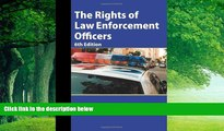 Big Deals  The Rights of Law Enforcement Officers  Full Ebooks Most Wanted