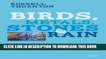 [Free Read] Birds, Metals, Stones and Rain Free Online